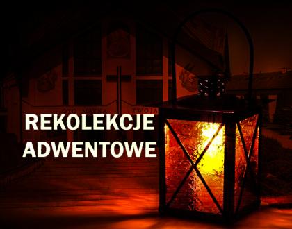 Ogłoszenia duszpasterskie z dnia 15 grudnia 2019 r. - program rekolekcji